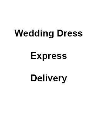 Express Postage for Wedding Dress